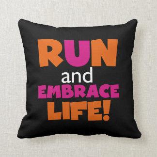 Run and Embrace Life Orange Pink Text Throw Pillow