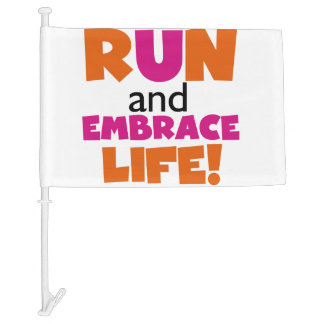 Run and Embrace Life Orange Pink Car Flag
