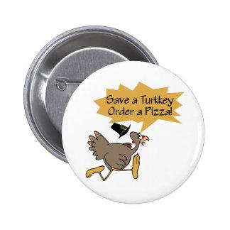 Run Away Turkey Thanksgiving shirt 2 Inch Round Button