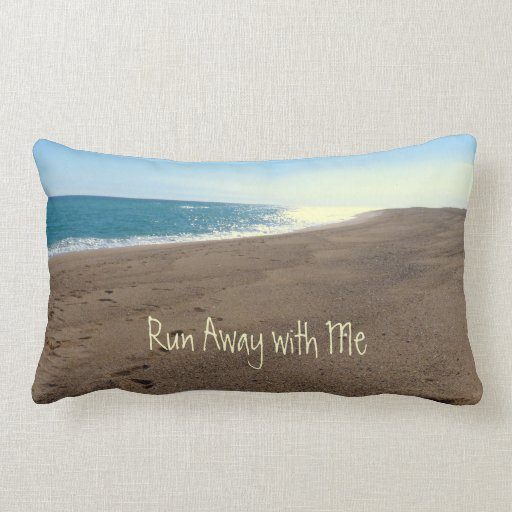 Run Away with me Beach Themed Throw Pillow Zazzle