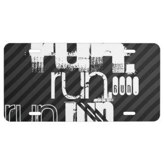 Run; Black & Dark Gray Stripes License Plate