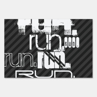 Run; Black & Dark Gray Stripes Yard Sign