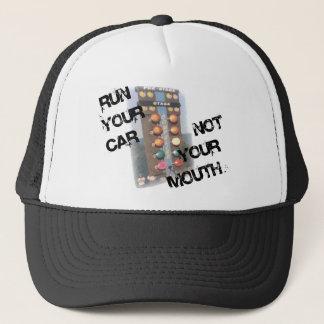 Run Car Not Mouth Trucker Hat