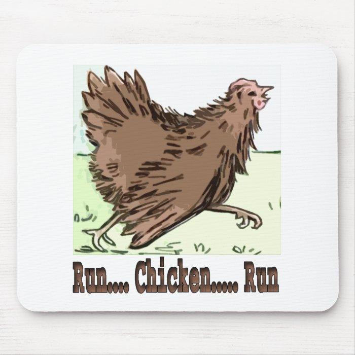 Run Chicken Run Mouse Pad