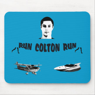 Run Colton Run Mousepad
