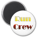Run Crew (Text Only) 2 Inch Round Magnet