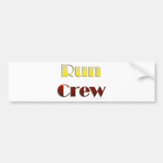 Run Crew (Text Only) Bumper Stickers