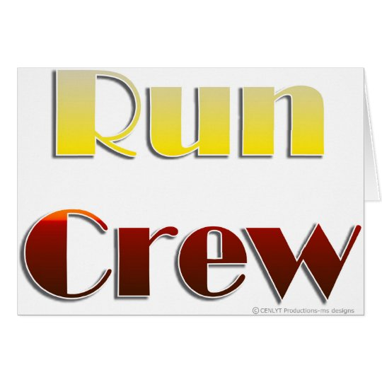 Run Crew (Text Only) Card
