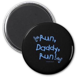 Run Daddy Run - Blue 2 Inch Round Magnet
