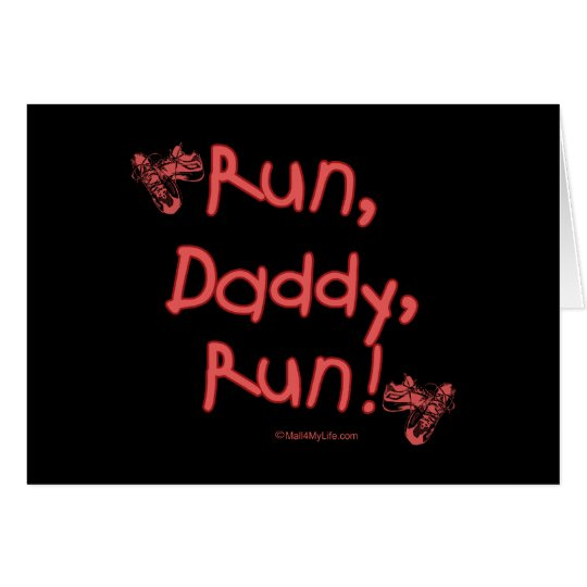 Run Daddy Run - Pink Card