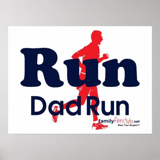 Run Daddy Run Posters