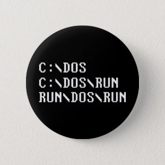 RUN DOS RUN PINBACK BUTTON
