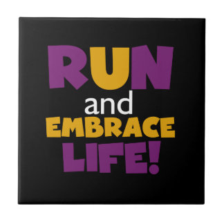 Run Embrace Life Purple Pink Tile