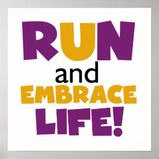 Run Embrace Life Purple Yellow Poster