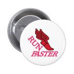 Run Faster 2 Inch Round Button