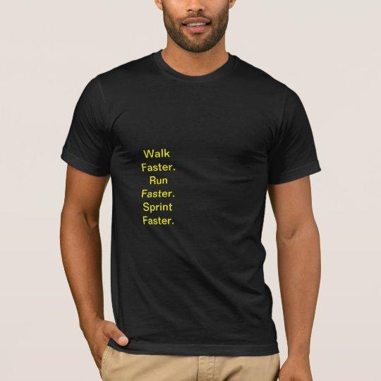 Run Faster. Bolt. T-Shirt
