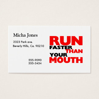 Run Faster Than Your Mouth Business Card