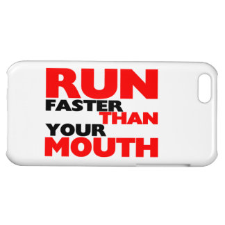 Run Faster Than Your Mouth iPhone 5C Cover