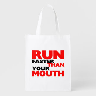Run Faster Than Your Mouth Reusable Grocery Bag