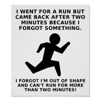 Run For Two Minutes Funny Poster