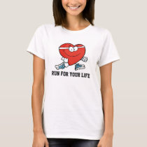 Run for your life Heart Healthy Month T-Shirt