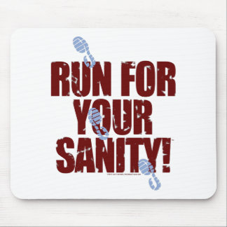 Run For Your Sanity Goodies in Color! Mouse Pad