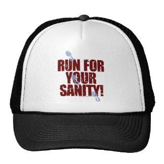 "Run For Your Sanity Hat (""serious"" version)"