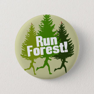 Run Forest, Protect the Earth Day Button