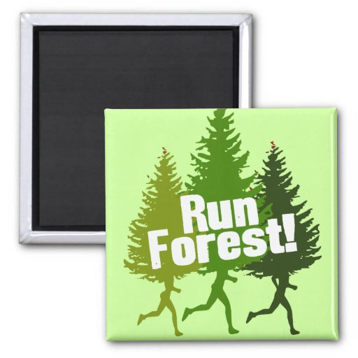Run Forest, Protect the Earth Day Fridge Magnet