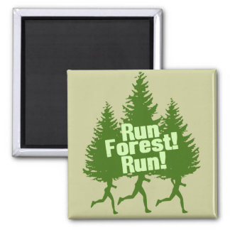 Run Forest Run 2 Inch Square Magnet