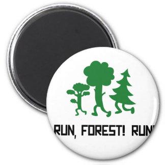 Run, Forest! RUN! Magnet