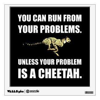 Run From Problems Unless Cheetah Wall Sticker