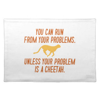 Run From Your Problems Cloth Placemat