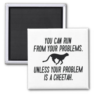 Run From Your Problems Magnet