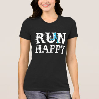 RUN HAPPY funny running shirt