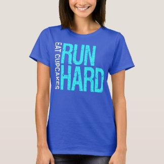 Run Hard Eat Cupcakes T-Shirt