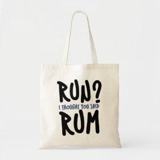 Run? I thought you said RUM Canvas Bag