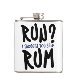 Run? I thought you said RUM Flask