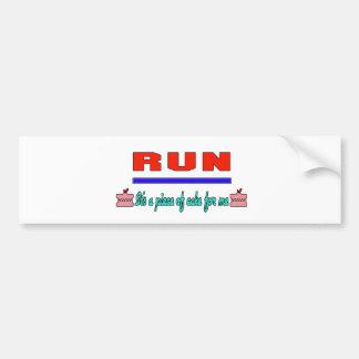 run It's a piece of cake for me Car Bumper Sticker