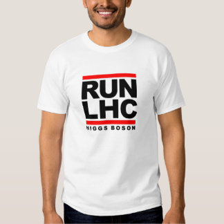 RUN-LHC HIGGS BOSON T SHIRT