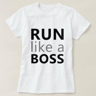 Run Like A Boss T-Shirt