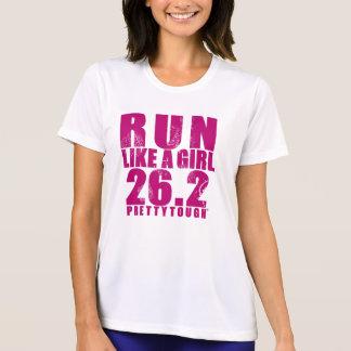 Run LIke a Girl 26.2 Pretty Tough T-Shirt