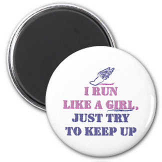 Run Like a Girl 2 Inch Round Magnet