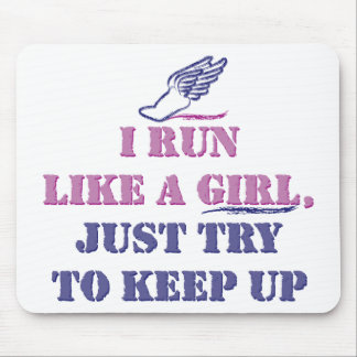 Run Like a Girl Mouse Pad
