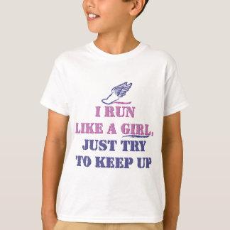 Run Like a Girl T-Shirt