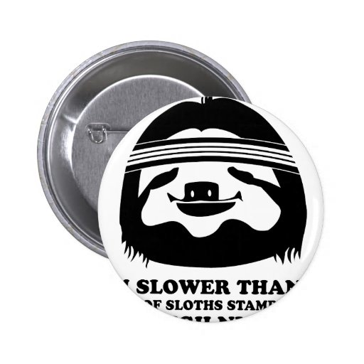 Run Like A Sloth 2 Inch Round Button