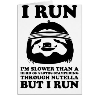 Run Like A Sloth Card