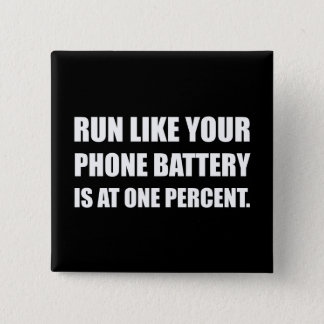Run Like Phone Battery One Percent Button