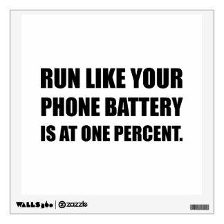 Run Like Phone Battery One Percent Wall Decal