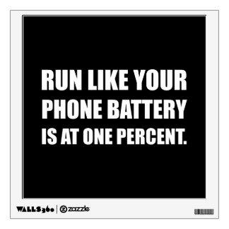 Run Like Phone Battery One Percent Wall Sticker